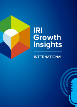 PODCAST: IRI GROWTH INSIGHTS - INTERNATIONAL