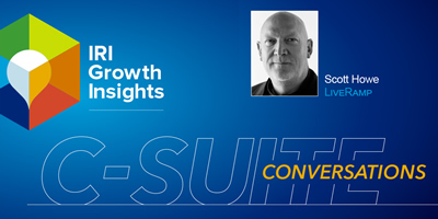 C-Suite Conversation with Scott Howe, CEO, LiveRamp
